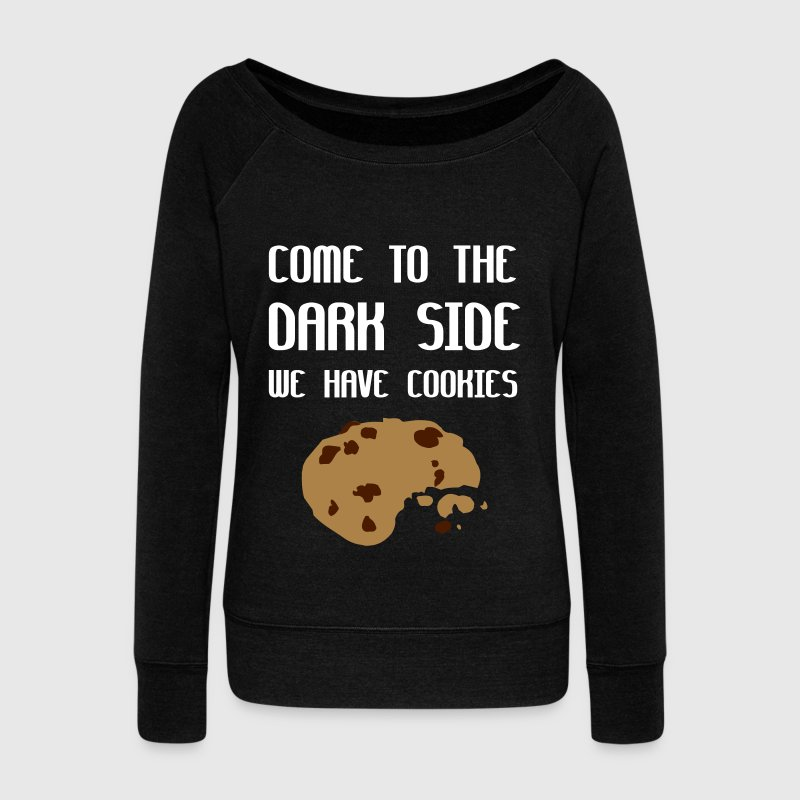Come To The Dark Side We Have Cookies - Pull Femme col bateau de Bella
