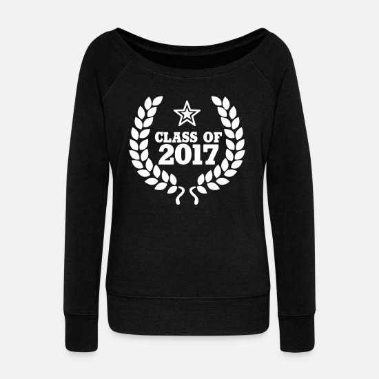 Class Of 2017 Long sleeve shirts - Class of 2017 - Women's Wide-Neck Sweatshirt black