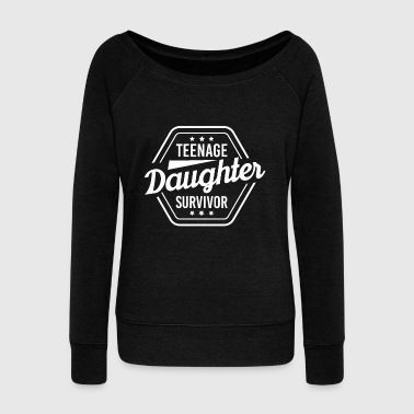 16th Birthday Tennager daughter daughters teenage girl saying - Women's Boat Neck Long Sleeve Top