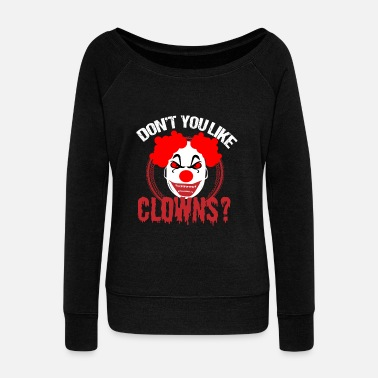 Circus Halloween Clown horror scared party costume scary - Women's Wide-Neck Sweatshirt
