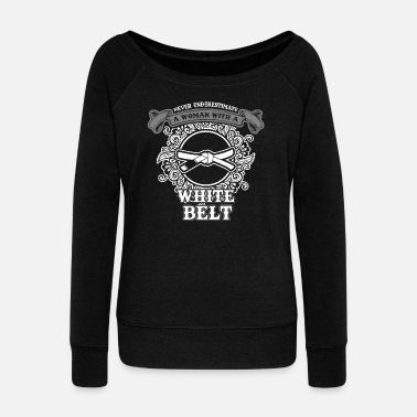 Taekwondo No woman with white belt sayings - Women's Boat Neck Long Sleeve Top