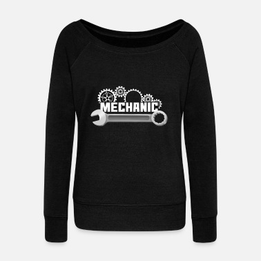 Mechanical Mechanic mechanic - Women's Wide-Neck Sweatshirt