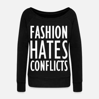 Conflict FASHION HATES CONFLICTS 2reborn - Women's Boat Neck Long Sleeve Top