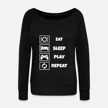 Play Eat Sleep Play Repeat - Women's Wide-Neck Sweatshirt