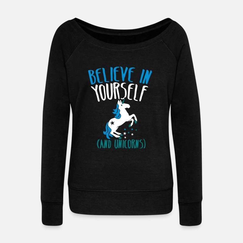 Funny Long Sleeve Shirts - BELIEVE in yourself (AND UNICORNS) rough  - Women's Wide-Neck Sweatshirt black