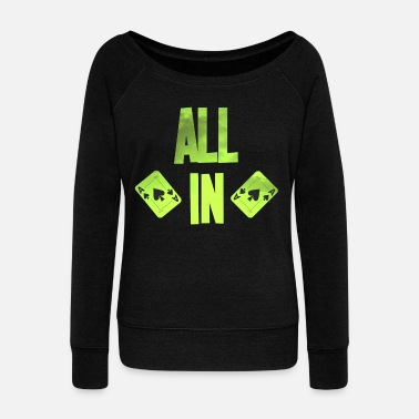 Holdem Poker ALL IN Card Poker Texas Holdem - Women's Boat Neck Long Sleeve Top