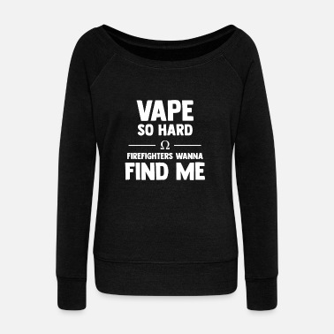 Vape Vape Vaping - Women's Boat Neck Long Sleeve Top