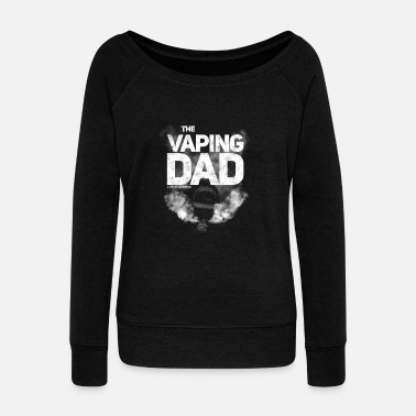 Vape The vaping dad - Women's Boat Neck Long Sleeve Top