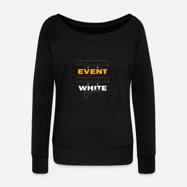 Event Event Event Manager Event Planner Gift - Women's Boat Neck Long Sleeve Top