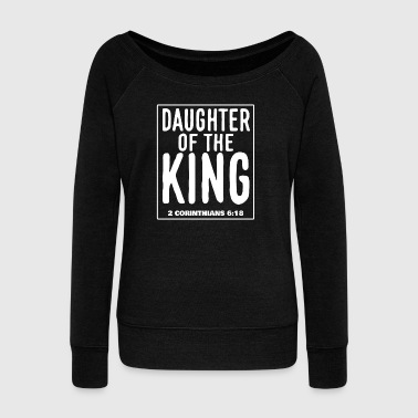 Daughter of the King - 2 Corinthians 6:18 - Women's Boat Neck Long Sleeve Top