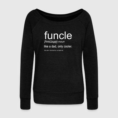 Slogan Funcle - Women's Boat Neck Long Sleeve Top