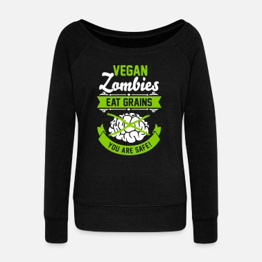 Vegaani Vegan Zombies eat Grains you are safe! Veggie - Naisten Bella u-kaula-aukkoinen pusero