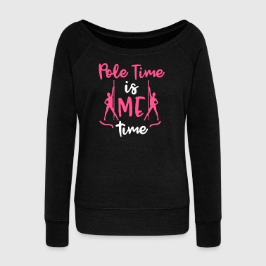 Pole Dance Pole Time is Me Time Pole Fitness Gift - Women's Boat Neck Long Sleeve Top