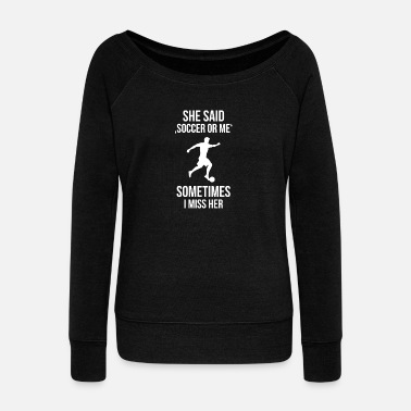 Funny Football Sayings football funny saying - Women's Boat Neck Long Sleeve Top