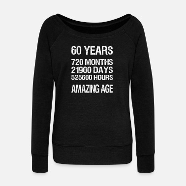 60 Years 60 YEARS - Women's Wide-Neck Sweatshirt