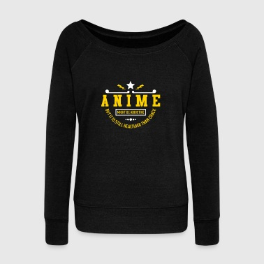 Manga Anime is addictive but I love anime - Women's Boat Neck Long Sleeve Top