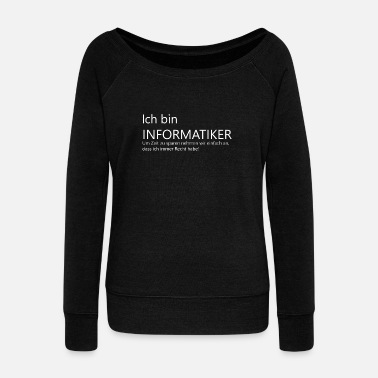 Computer Game I am computer scientist / computer / gaming - Women's Boat Neck Long Sleeve Top