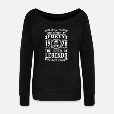 1978 1978 40 40. Birthday years Legends gift - Women's Boat Neck Long Sleeve Top