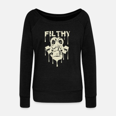 Dubstep Filthy Dubstep - Women's Wide-Neck Sweatshirt