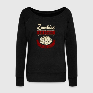 Zombies eat Brains you are safe -Lustig-Humor-Cool - Damegenser med båthals fra Bella