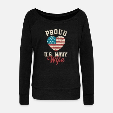 Proud Military Wife Proud US Navy wife husband man military America - Women's Boat Neck Long Sleeve Top