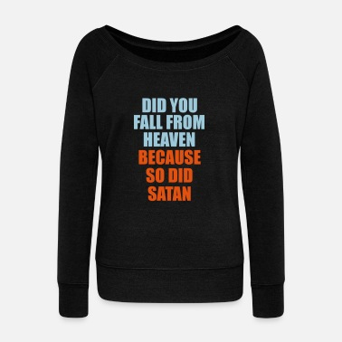 Fallout 4 did you fall - Women's Boat Neck Long Sleeve Top