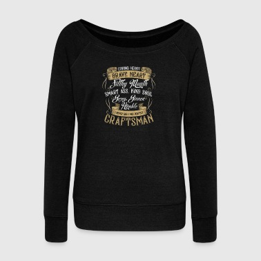 Craftsman - I never said I was perfect - Women's Boat Neck Long Sleeve Top