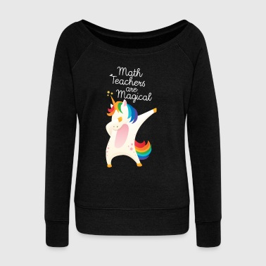 Math Teachers Are Magical - Pull Femme col bateau de Bella