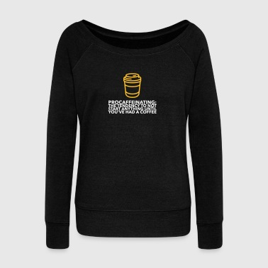 I Am A Coffee-loafers! - Women's Boat Neck Long Sleeve Top