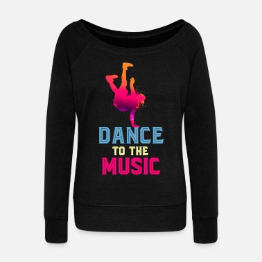 B Boying Breakdancer Breakdancing B-Boy B-Girl Gift - Women's Boat Neck Long Sleeve Top