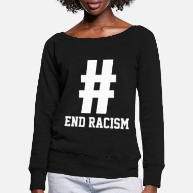 Tradition Basic End Racism Resist - Anti Trump Gift Politica - Tröja med båtringning dam