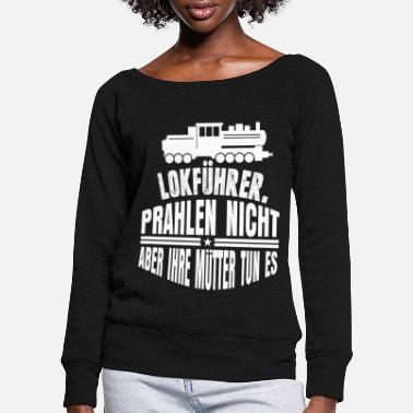 Regional Train Train driver regional train - Women's Wide-Neck Sweatshirt
