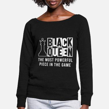 Game Chess Queen Checkmate Board Player Game Strategy - Women's Wide-Neck Sweatshirt
