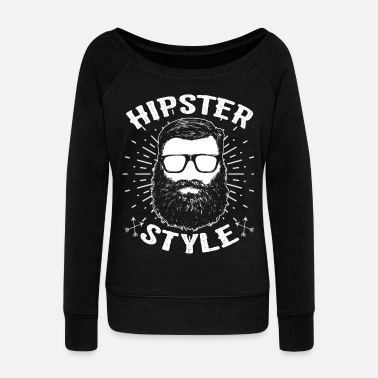 Hipster Hipsters hipster - Women's Wide-Neck Sweatshirt