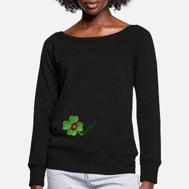 Good luck - Women's Wide-Neck Sweatshirt