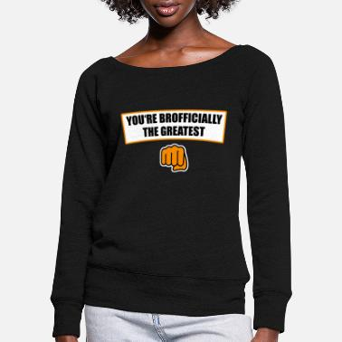 Brother Brother brothers family - Women's Wide-Neck Sweatshirt