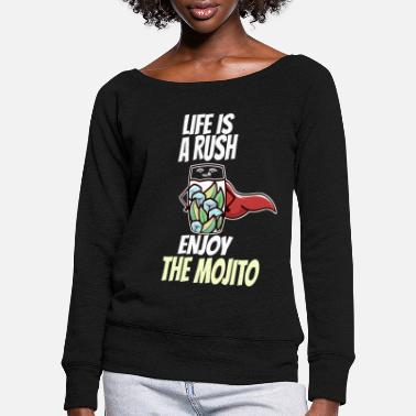 Drinking Cocktail mojito lime bar saying rush - Women's Wide-Neck Sweatshirt