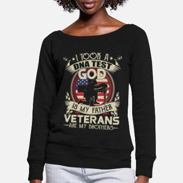 Independence I Took a DNA Test God is My Father Veterans are my - Women's Wide-Neck Sweatshirt