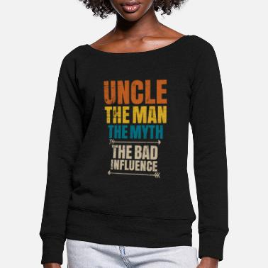 Uncle uncle - Women's Wide-Neck Sweatshirt