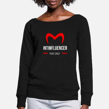 Intimfluencer Intim Influencer - Women's Wide-Neck Sweatshirt