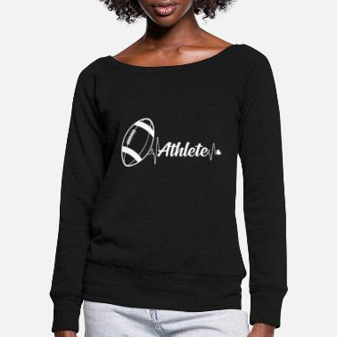 Football Athlete American football athlete - Women's Wide-Neck Sweatshirt
