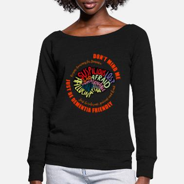 Mixed Dementia Just Be Dementia Friendly - Women's Wide-Neck Sweatshirt