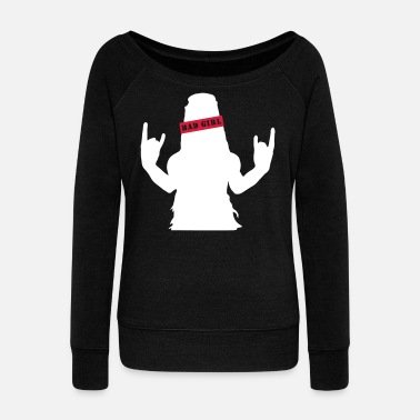 Bad Bad girl - Women's Wide-Neck Sweatshirt