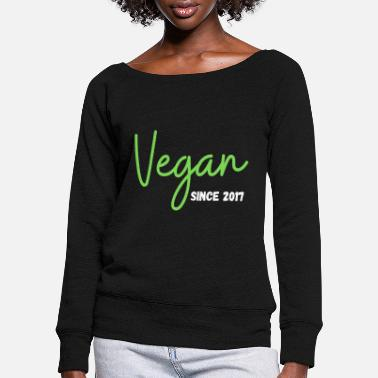 Fond Of Animals Vegan since 2017 vegan since 2017 vegan - Women's Wide-Neck Sweatshirt