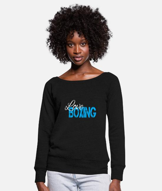 Fighter Long-Sleeved Shirts - boxing - Women's Wide-Neck Sweatshirt black