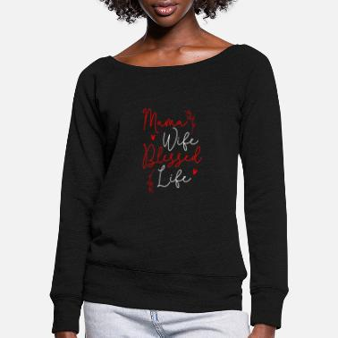 2020 Mama Wife blessed life - Women's Wide-Neck Sweatshirt