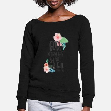 Bible inspirational quotes God Within Her Not Fall - Women's Wide-Neck Sweatshirt