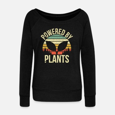 Plant Powered by Plants Gift - Women's Wide-Neck Sweatshirt