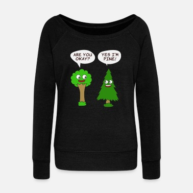 Enviromental Beautiful Nature Tree Tshirt Design Are You Okay? - Women's Wide-Neck Sweatshirt