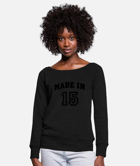 Birth Year Long-Sleeved Shirts - mp_madein15a - Women's Wide-Neck Sweatshirt black